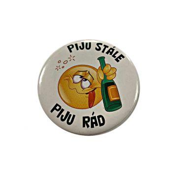 """Button s otvírákem magnet """"piju stále, piju"""""""
